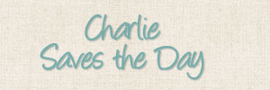 Charlie Saves the day header