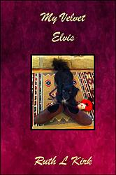 My Velvet Elvis by Ruth Kirk